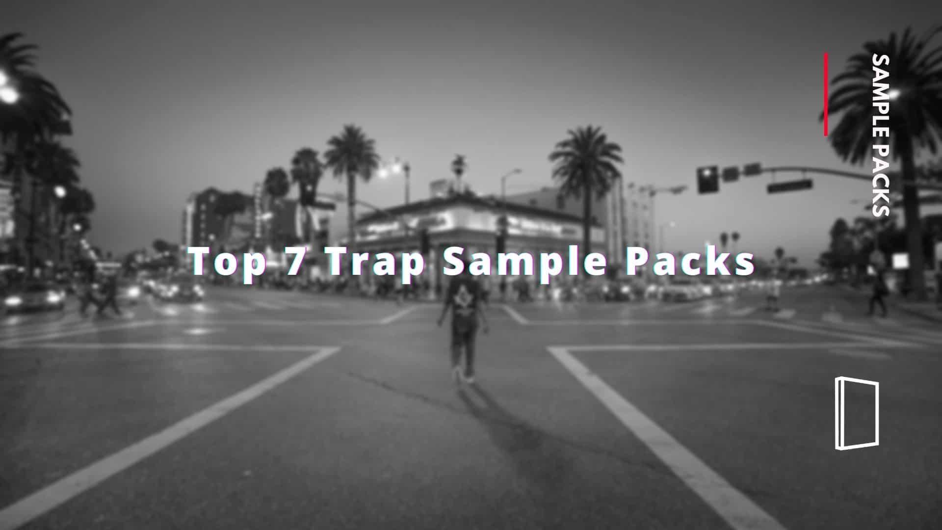 best trap sample packs