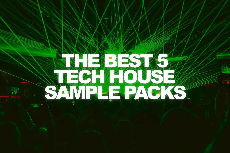 best tech house sample packs