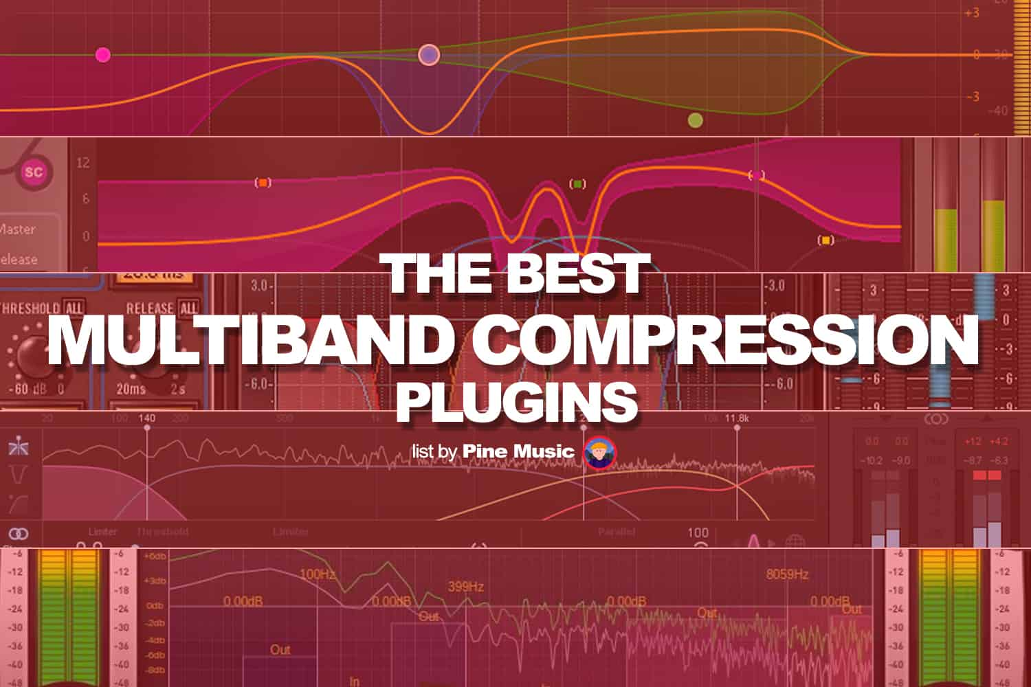 The best multiband compression plugins, listed by Pine Music