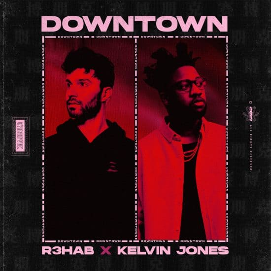 """R3hab and Kelvin Jones' new collab will have you dancing all over """"Downtown:"""""""